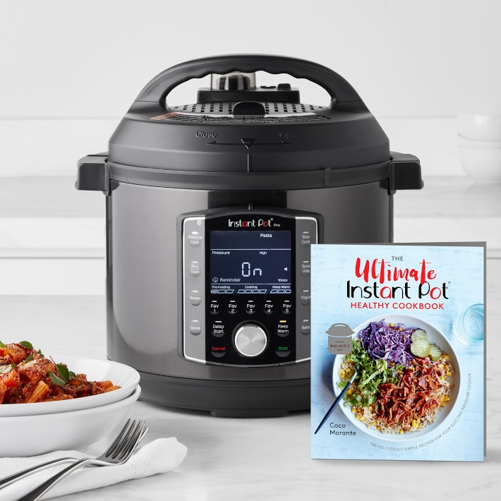 Instant Pot Pro 6 Qt With The Ultimate Healthy Instant Pot Cookbook Williams Sonoma