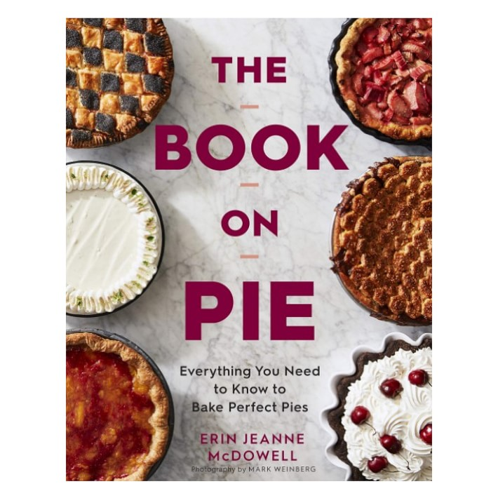 book on pie by erin jeanne mcdowell | Essentials for the Spring Season | Eat. Drink. Work. Play.